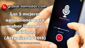 Las 5 mejores aplicaciones para grabar llamadas en iPhone (2018)