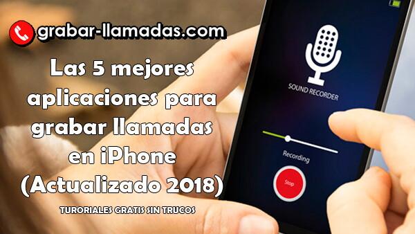 aplicacion para grabar llamadas gratis